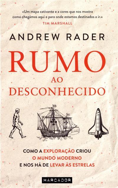 Rumo ao desconhecido (Andrew Rader)