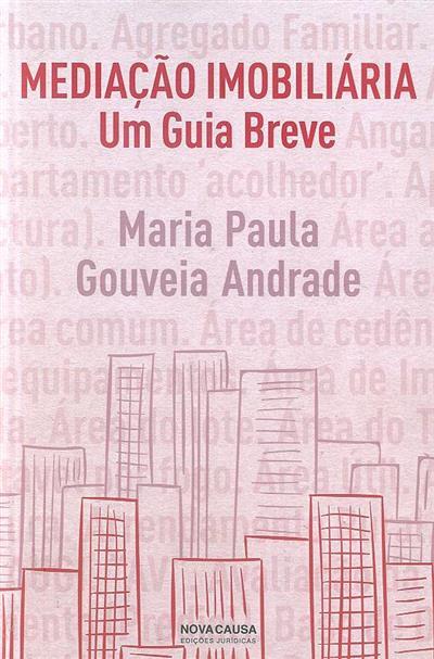 Mediação imobiliária (Maria Paula Gouveia Andrade)