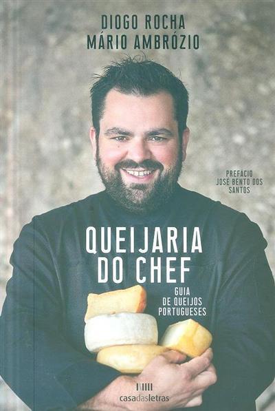 Queijaria do chef (Diogo Rocha, Mário Ambrósio)