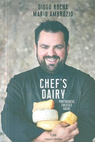 Chef's dairy (Diogo Rocha, Mário Ambrósio)