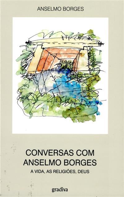 Conversas com Anselmo Borges (pref. Jaime Gama)