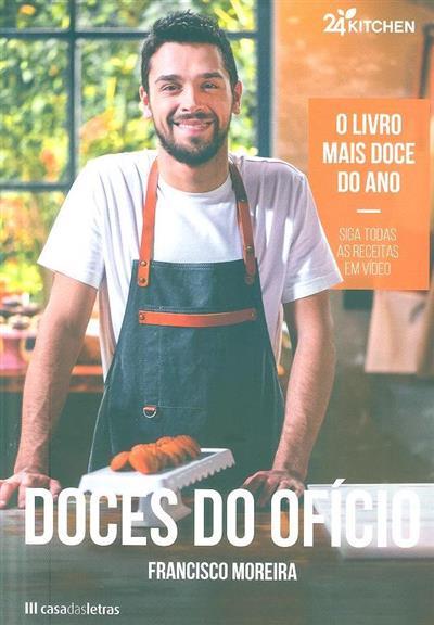 Doces do ofício (Francisco Moreira)