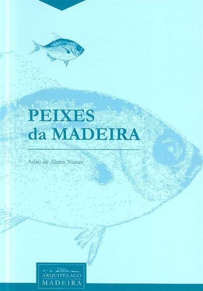 Peixes da Madeira (Adão de Abreu Nunes)