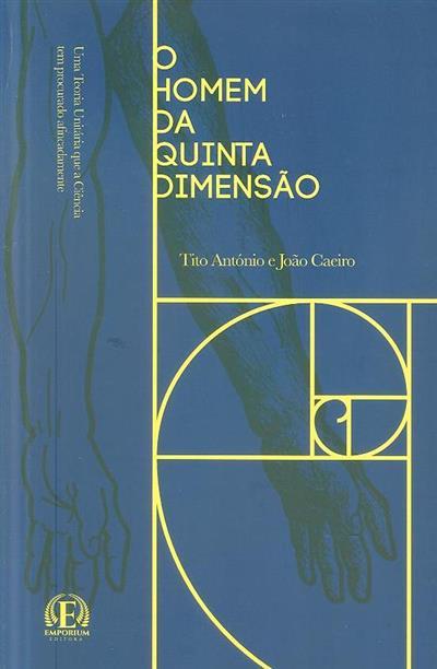 O homem da quinta dimensão (Tito António, João Caeiro)