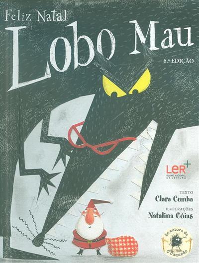 Feliz Natal Lobo Mau (Clara Cunha)