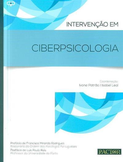 Intervenção em ciberpsicologia (coord. Ivone Patrão, Isabel Leal)