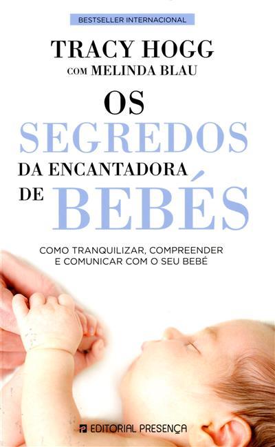Os segredos da encantadora de bebés (Tracy Hogg, Melinda Blau)