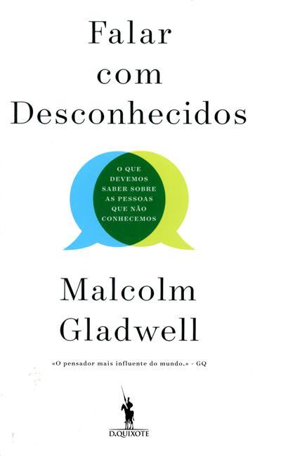 Falar com desconhecidos (Malcolm Gladwell)