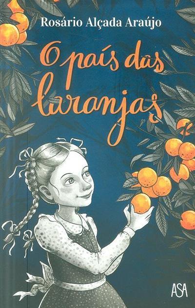 O país das laranjas (Rosário Alçada Araújo)
