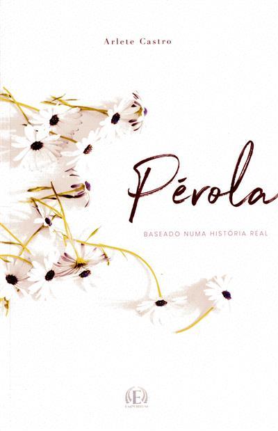 Pérola (Arlete Castro)
