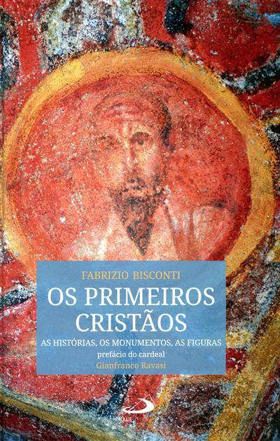 Os primeiros cristãos (Fabrizio Bisconti)