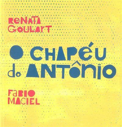 O chapéu do Antônio (Renata Goulart)