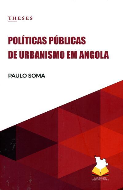 Políticas públicas de urbanismo em Angola (Paulo Soma)