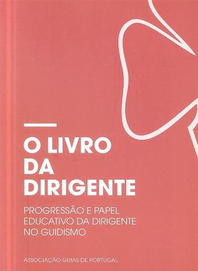 O livro da dirigente (Associação Guias de portugal)