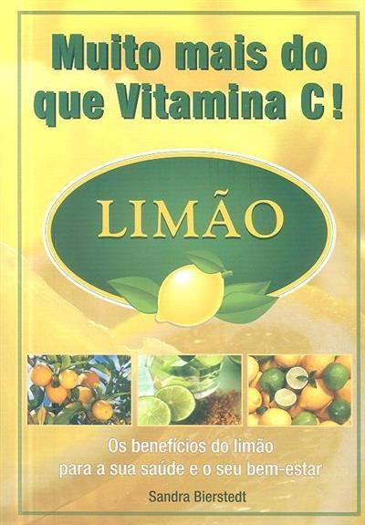 Muito mais do que vitamina C! (Sandra Bierstedt)