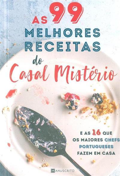 As 99 melhores receitas do casal mistério... (fot. e foodstyling Maria Midões)