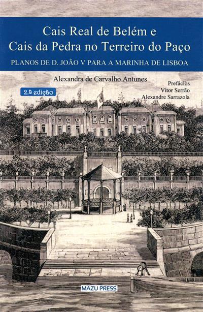 Cais Real de Belém e Cais da Pedra no Terreiro do Paço  (Alexandra de Carvalho Antunes)