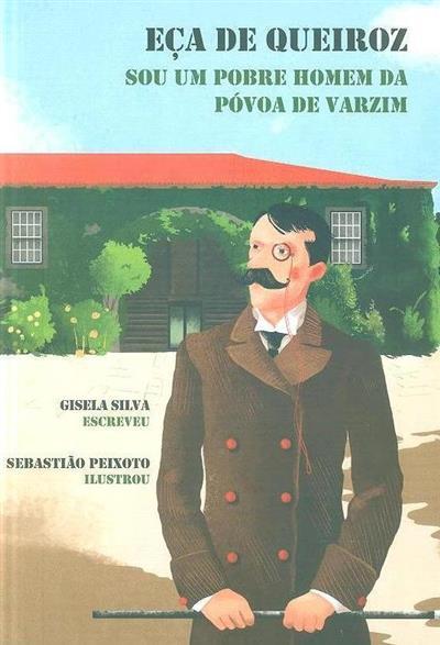 Eça de Queiroz (Gisela Silva)