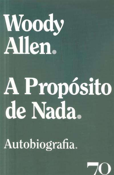 A propósito de nada (Woody Allen)
