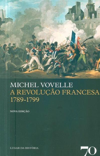 A Revolução Francesa, 1789-1799 (Michel Vovelle)