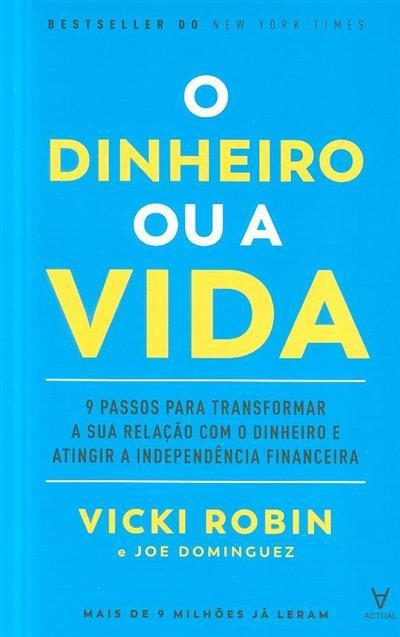 O dinheiro ou a vida (Vicki Robin, Joe Dominguez)