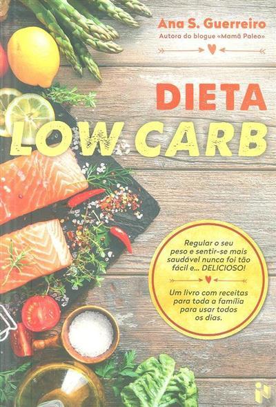 Dieta Low Carb (Ana S. Guerreiro)