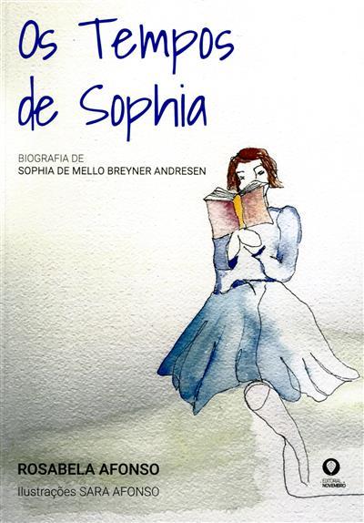 Os tempos de Sophia (Rosabela Afonso)
