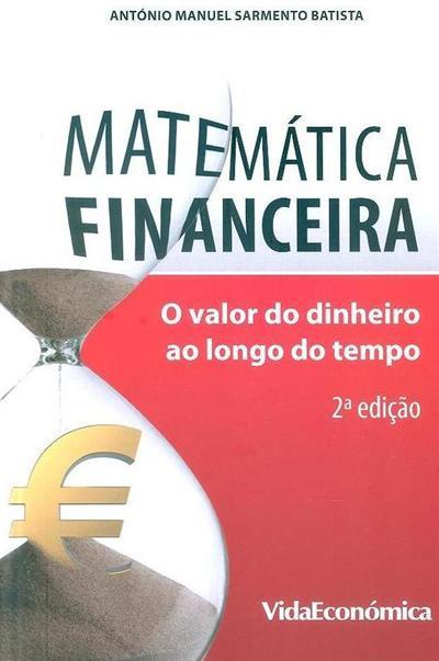 Matemática financeira (António Manuel Sarmento Batista)