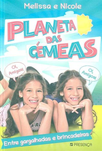 Planeta das gémeas (Melissa e Nicole)