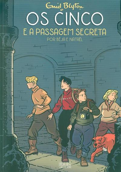 Os cinco e a passagem secreta (Béja e Nataël)