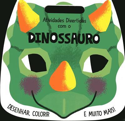 Atividades divertidas com o dinossauro (Emma Smith)
