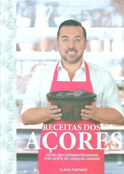 Receitas dos Açores (Flávio Furtado)