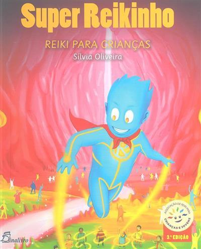 Super Reikinho (Sílvia Oliveira)
