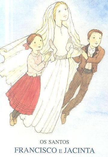 Os santos Francisco e Jacinta (compil. Luís Kondor)