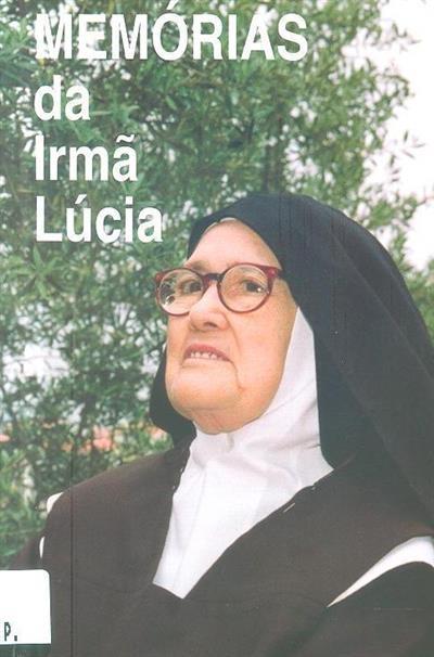 Memórias da Irmã Lúcia I (compil. Luís Kondor)