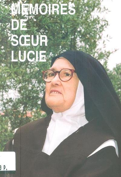 Mémoires de Soeur Lucie I (textes éd. par Louis Kondor)