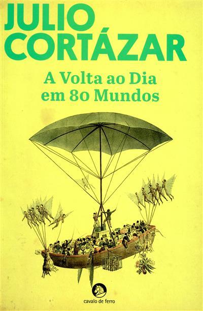 A volta ao dia em 80 mundos (Julio Cortázar)