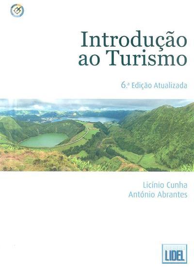 Introdução ao turismo (Licínio Cunha, António Abrantes)