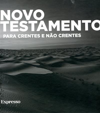 Novo Testamento para crentes e não crentes (introd. Henrique Monteiro)