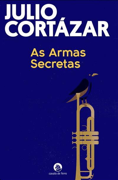 As armas secretas (Julio Cortázar)