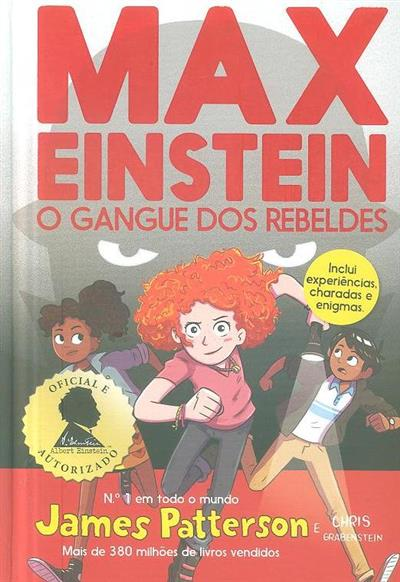 O gangue dos rebeldes