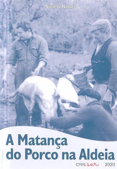 A matança do porco na aldeia (Susana Nabais)