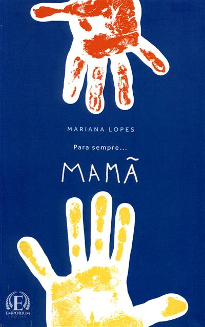 Para sempre... mamã (Mariana Lopes )