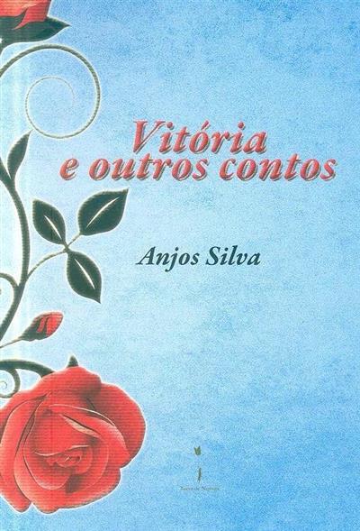 Vitórias e outros contos (Anjos Silva)