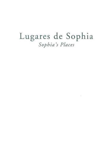Lugares de Sophia (António Jorge Silva, Duarte Belo, Pedro Tropa)