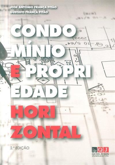 Condomínio e propriedade horizontal (José António França Pitão, Gustavo França Pitão)