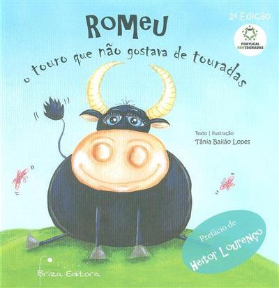 Romeu, o touro que não gostava de touradas (Tânia Bailão Lopes)