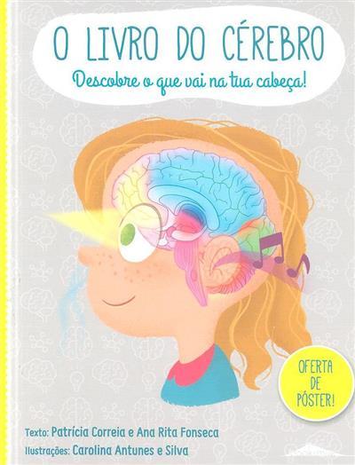 O livro do cérebro (Patrícia Correia, Ana Rita Fonseca)