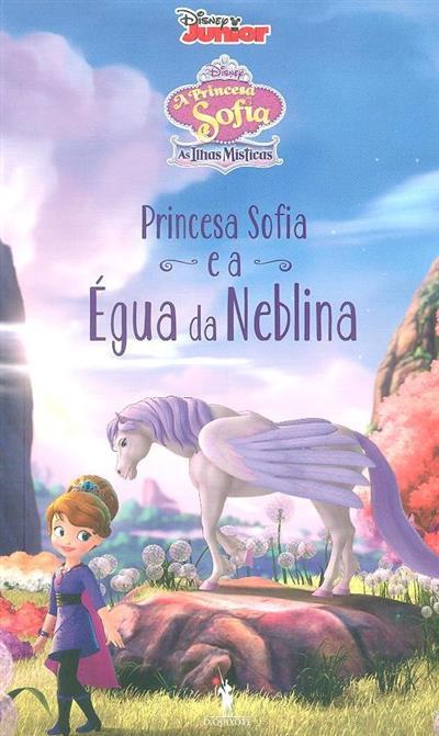 A princesa Sofia e a égua Neblina (Laurie Israel, Rachel Ruderman)