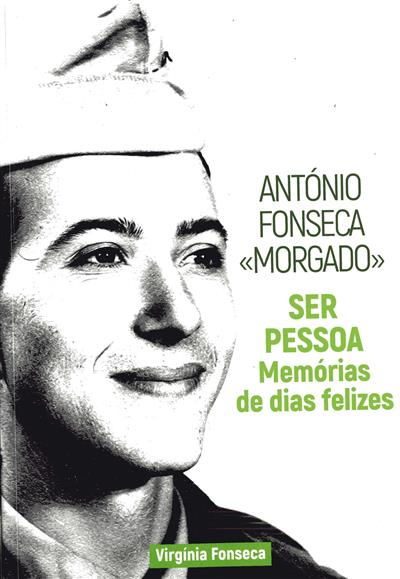 """António Fonseca """"Morgado"""" (org., texto e notas Virgínia Fonseca)"""